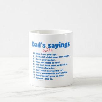 Los refranes preferidos del papá en los regalos pa taza básica blanca