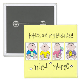 """Los regalos """"bebés de la ENFERMERA de NICU son mi  Pin Cuadrada 5 Cm"""