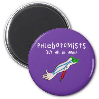 """Los regalos de Phlebotomist """"está todo en vena """" Imán Redondo 5 Cm"""