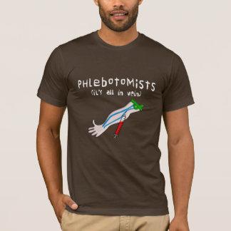 """Los regalos de Phlebotomist """"está todo en vena """" Playera"""
