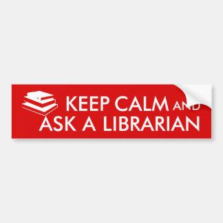 Los regalos del bibliotecario guardan calma para pegatina para coche