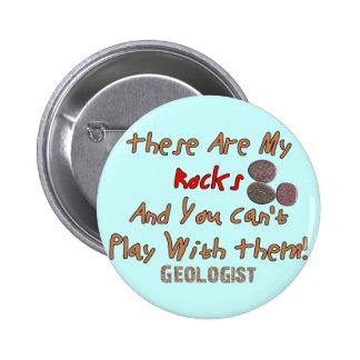 """Los regalos divertidos del geólogo """"éstos son mis  pin redondo de 2 pulgadas"""
