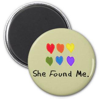 """Los regalos lesbianos """"ella me encontró. """" imán"""