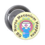 """Los regalos """"Meconium de la enfermera de OB sucede Pins"""