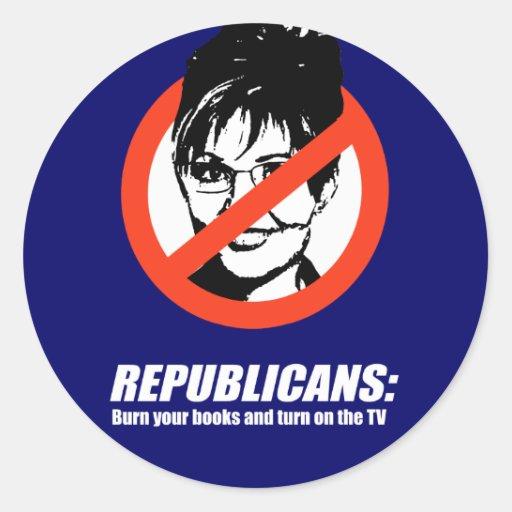 Los republicanos - queme sus libros y gire la TV Etiquetas Redondas