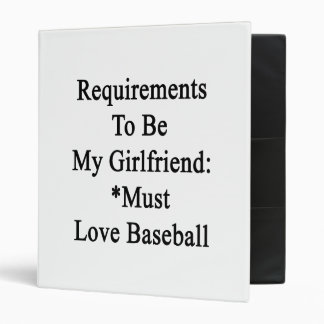 Los requisitos de ser mi novia deben amar Basebal