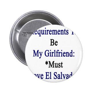 Los requisitos de ser mi novia deben amar el EL Pins