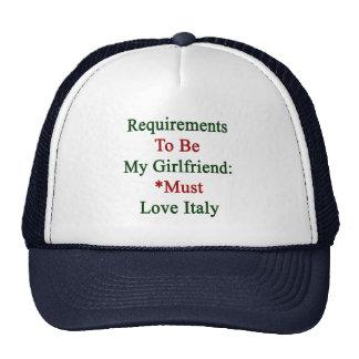 Los requisitos de ser mi novia deben amar Italia Gorros Bordados