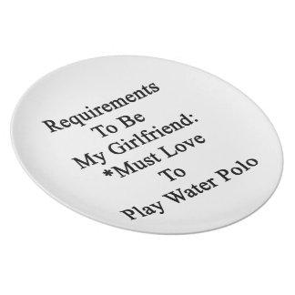 Los requisitos de ser mi novia deben amar jugar platos