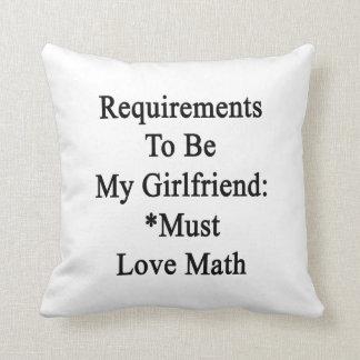 Los requisitos de ser mi novia deben amar matemáti almohadas
