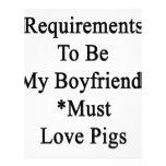 Los requisitos de ser mi novio deben amar cerdos