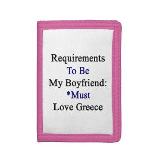 Los requisitos de ser mi novio deben amar Grecia