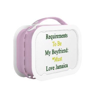 Los requisitos de ser mi novio deben amar Jamaica