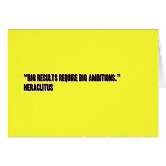 """Los """"resultados grandes requieren ambiciones tarjeta de felicitación"""