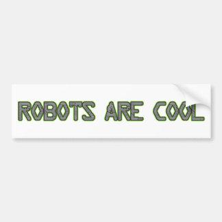 Los robots son frescos pegatina de parachoque