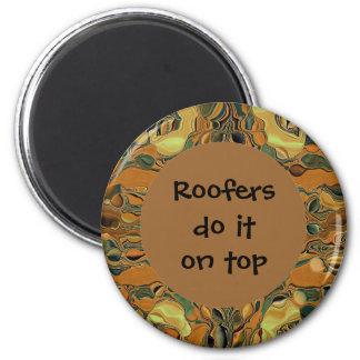 los roofers lo hacen en el top imán redondo 5 cm