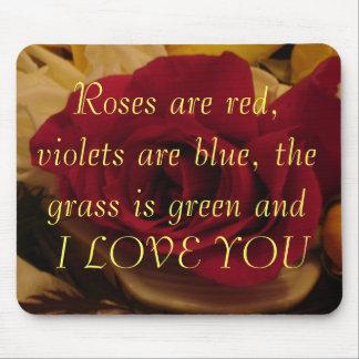 Los rosas son rojos tapete de ratón