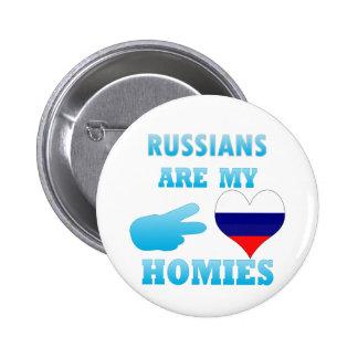 Los rusos son mi Homies Pin