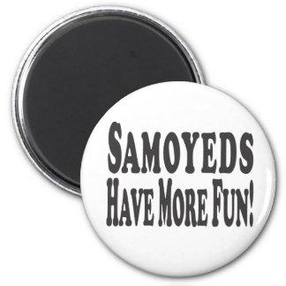 ¡Los samoyedos se divierten más Imanes