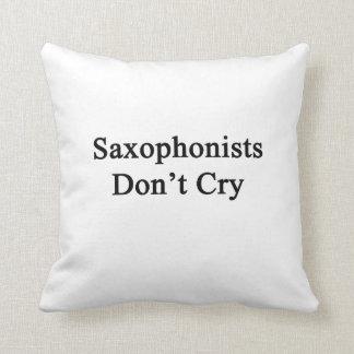 Los saxofonistas no lloran almohada