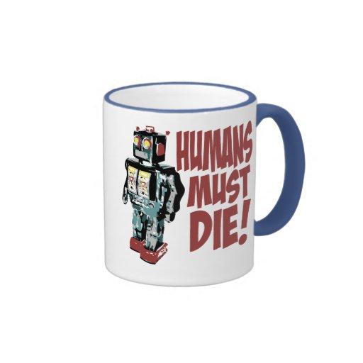 Los seres humanos deben morir tazas de café