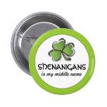 Los Shenanigans son mi botón del nombre medio Pins