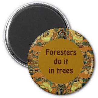 los silvicultores lo hacen en árboles imán redondo 5 cm