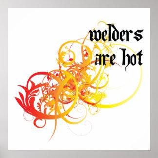 Los soldadores son calientes poster