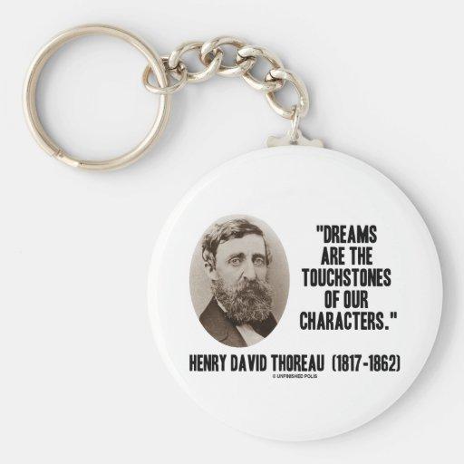 Los sueños de Thoreau son piedras de toque de nues Llavero Personalizado