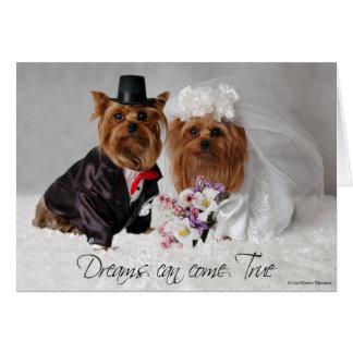 Los sueños del boda de Yorkie pueden venir verdad Felicitación