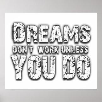 Los sueños no trabajan - 2 póster