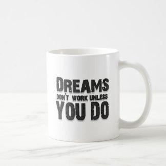 Los sueños no trabajan