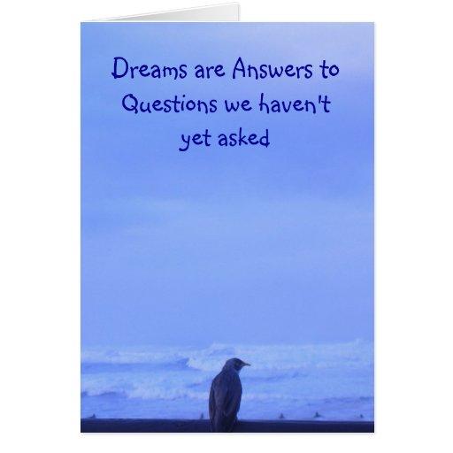 Los sueños son respuestas a las preguntas que tarjeta de felicitación