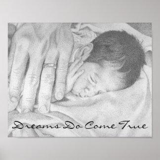 Los sueños vienen bebé verdadero de los sueños dul póster