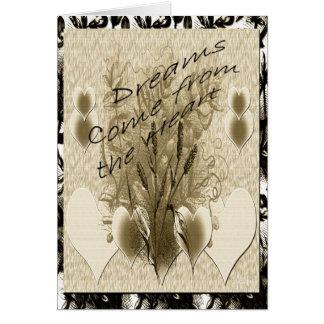 Los sueños vienen del corazón tarjeta de felicitación