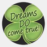 Los sueños vienen verdad etiquetas redondas