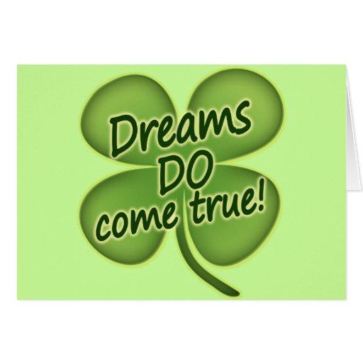 Los sueños vienen verdad tarjeta de felicitación