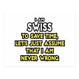 Los suizos… asumen que nunca soy incorrecto tarjetas postales