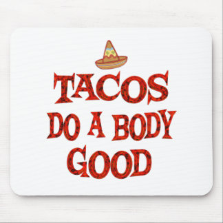 Los Tacos hacen bueno Tapetes De Raton