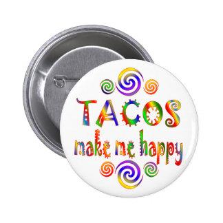 Los Tacos me hacen feliz Pin Redondo De 2 Pulgadas