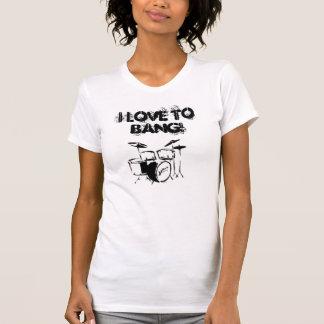 ¡los tambores, amo golpear! camiseta