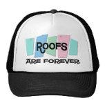Los tejados son Forever Gorras