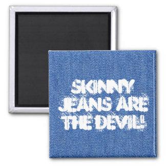 ¡Los tejanos elásticos son el diablo! Imán Cuadrado