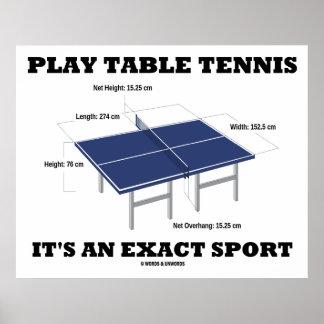 Los tenis de mesa del juego es un deporte exacto ( póster