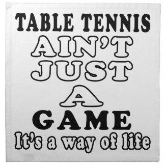 los tenis de mesa no son apenas un juego que es un servilletas