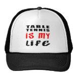 Los tenis de mesa son mi vida gorras de camionero