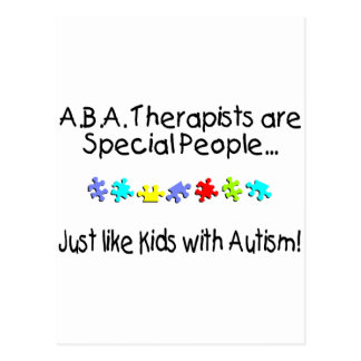 Los terapeutas del ABA son gente especial apenas Tarjetas Postales