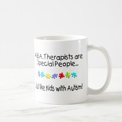 Los terapeutas del ABA son gente especial apenas Taza De Café