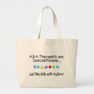 Los terapeutas del ABA son gente especial… Bolsa Tela Grande