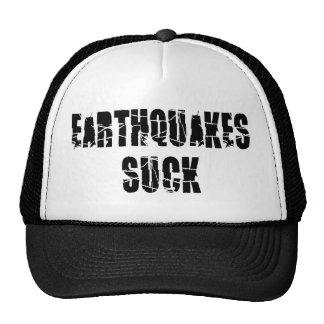 Los terremotos chupan gorro